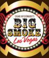 CA's Big Smoke Las Vegas